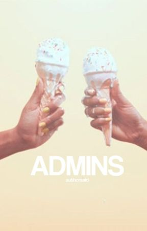ADMINS by authorsaid