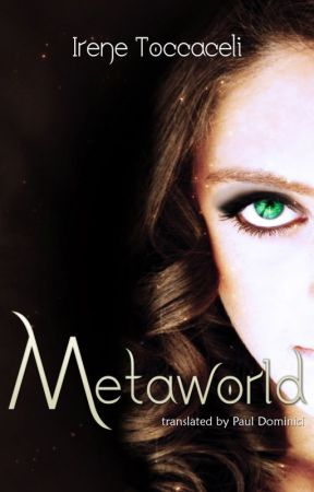 Metaworld by IreneToccaceli