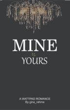 Me and Your Mine by gina_rahma