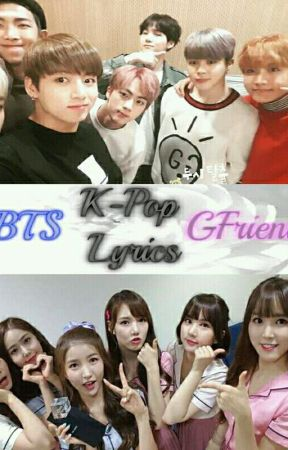 BTS x GFriend lyrics  Eng/Rom -