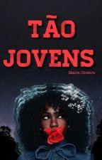 Tão Jovens by May-Oliveira