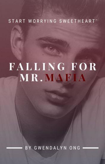 Falling for Mr Mafia