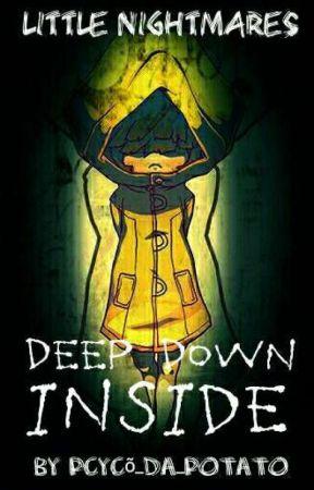 Little Nightmares || Deep Down Inside || Teenage Six x Reader by Pcyco-Beat2013