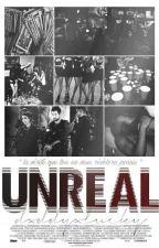 UnReal by PREZIOSE