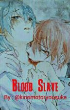 Karmagisa - Blood Slave (An Assassination Classroom Fanfiction) by kinomotoryousuke