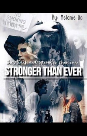 Stronger Than Ever by 99melanieiscool99