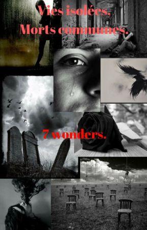 7 wonders. by LittleMissSadistic