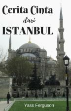CERITA CINTA DARI ISTANBUL by YassFerguson