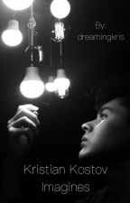 Kristian Kostov Imagines by dreamingkris