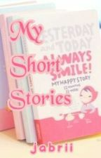 My Short Stories by jabrii