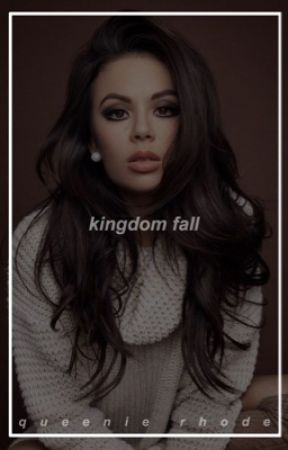 ♕ Kingdom Fall ♕ Selection Roleplay ♕ CLOSED ♕ by queeniexrhode