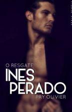 INESPERADO - o resgate  by Pryolivier
