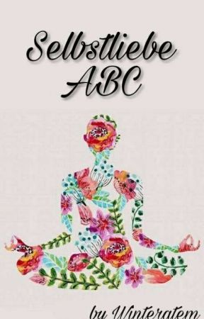 Selbstliebe ABC by Winteratem