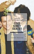 Recueil d'OS ~ Larry Stylinson (Traduction) by WorldofRGreen