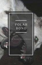 Polar Bond (Joshler) by DunWithAllTheseHoes