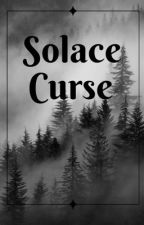 Solace Curse: Part I by Isaiiah787