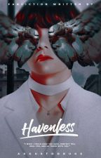 Havenless by augustddrugs