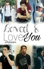 Loved and Love You | A 'Love Love You' Fan-fic (boyxboy) by toogay4you