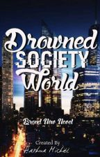 Drowned Society World by Arthstetic