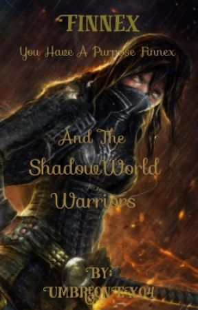 Finnex and The ShadowWorld Warriors  by UmbreonEX04