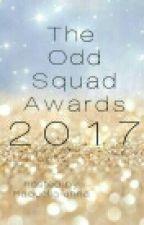 The 2017 Odd Squad Awards! by Raquellaanna
