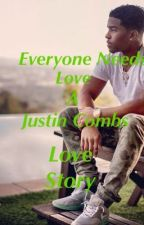 Everyone Needs Love -Justin Combs Love Story by _xLoveMoMo