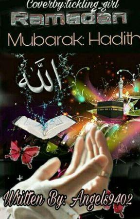 Ramadan Mubarak: Hadith 😇🌙😊 by Angels9402