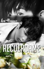 RECUÉRDAME (JREN) [Whatsapp]  by Liu-Rennie