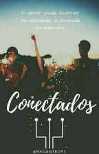 CONECTADOS  by MeganTroy1