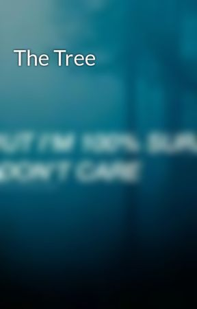 The Tree  by burn_the_Ashes_