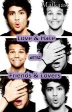 Love & Hate and Friends & Lovers (Zouis/Larry) by mafkaast