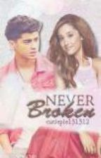 Never Broken (arianagrande and onedirection fanfic) by cutiepie131312