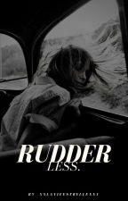 Rudderless. by xxlavieestbellexx1