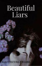Beautiful Liars by CrazyxCurlyxGirl
