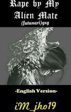 *Rape by My Alien Mate (futanari) gxg -english version- by iM_jho19