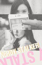 Nerdy Stalker ⇜ Nayeon x Reader by ParkJihyo_Tw