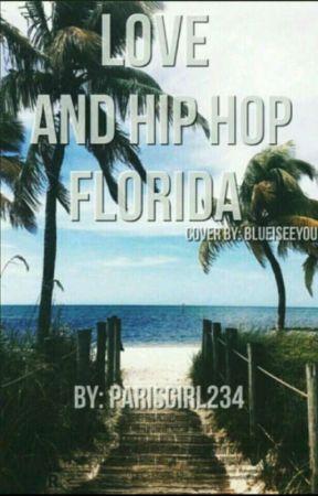Love And Hip Hop Florida by parisgirl234