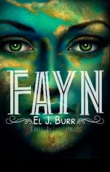 Fayn (A LOTR novella) by LionheartedGirl_