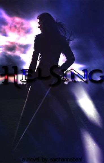 Helsing by sarahannebeal