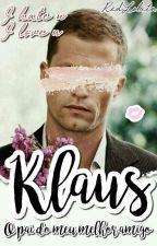 Klaus - O pai do meu melhor amigo. by RedLolita