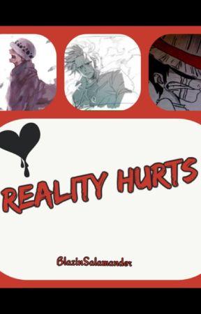 Reality Hurts by BlazinSalamander