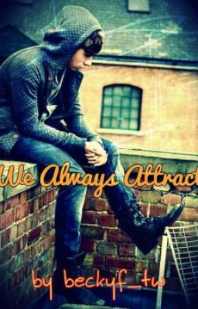 We Always Attract *Sequel* (Nathan Sykes Fanfiction) by Beckyf_tw