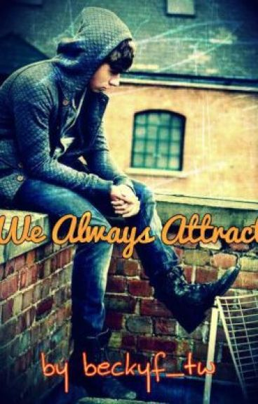 We Always Attract *Sequel* (Nathan Sykes Fanfiction)