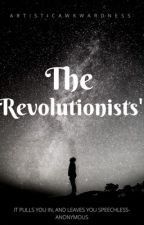 The Revolutioners by Artisticawkwardness