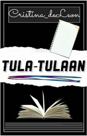Tula-Tulaan by Cristina_deLeon