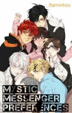 Mystic Messenger Preferences‪✧‬ by _flaminhos