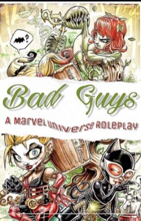 Bad Guys ➳ A Marvel Universe Individual Roleplay by MontazaBlitz