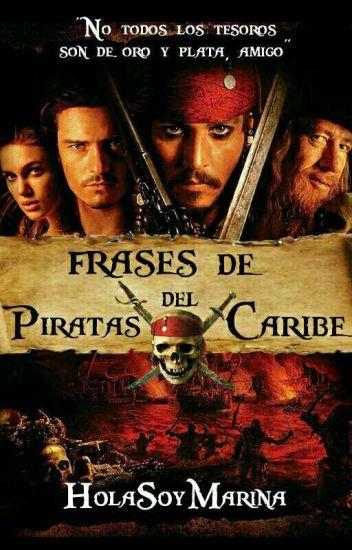 Frases De Piratas Del Caribe Marina Wattpad
