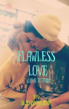 Flawless love (Magcon story) by SiljeGisksSkjevik
