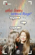 Who Loves Normal Things? ; MoonSun  by sirena-pearl